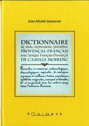 Dictionnaire de mots, expressions, proverbes : provencal-francais avec lexique Français-Provençal - Couverture - Format classique