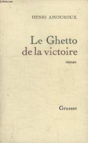Le Ghetto De La Victoire. - Couverture - Format classique