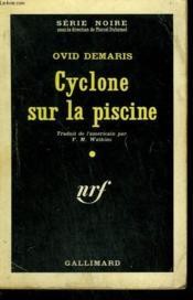 Cyclone Sur La Piscine. ( The Enforcer ). Collection : Serie Noire N° 662 - Couverture - Format classique
