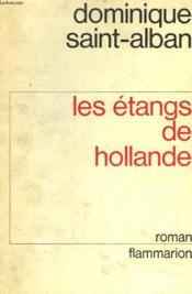 Les Etangs De Hollande. ( Au Cinema : Le Passe Simple ). - Couverture - Format classique