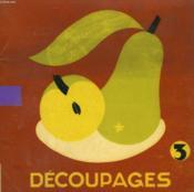 Decoupages N°3. Les Albums Du Pere Castor. - Couverture - Format classique