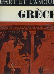 L'Art et l'Amour. Grèce. Eros Kalos. - Couverture - Format classique