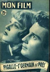 Mon Film N° 243 - Pigalle - St Germain Des Pres - Couverture - Format classique