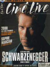 CINE LIVE - N° 30 - LA FIN DES TEMPS, Schwarzenegger - Couverture - Format classique