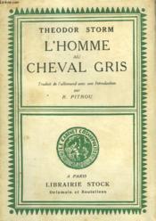 L'Homme Au Cheval Gris - Couverture - Format classique