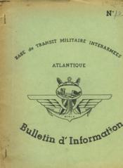 Bases De Transit Militaitre Interarmees Atlantique - N°10 - Bulletin D'Information - Couverture - Format classique