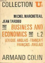 Business And Economics T2 - Lexique Anglais-Francais - Anglais-Francais - Couverture - Format classique
