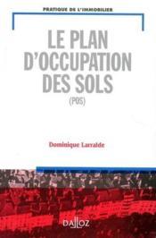 Le plan d'occupation des sols (POS) - Couverture - Format classique