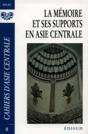 Cahiers d'asie centrale ; patrimoine islamique t.2 - Couverture - Format classique