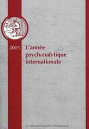 L'année psychanalitique internationale 2005 - Couverture - Format classique