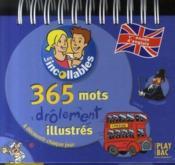 Les Incollables ; 365 Mots Drôlement Illustrés ; 1ère Année Anglais - Couverture - Format classique