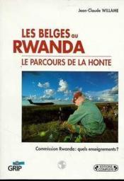 Les belges au rwanda le parcours de la honte - Couverture - Format classique