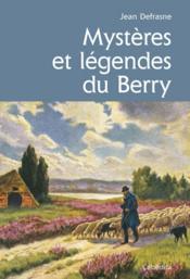 Mysteres Et Legendes Du Berry - Couverture - Format classique