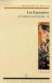 Ce Nom Sans Echo T.2 ; Les Faussaires - Couverture - Format classique