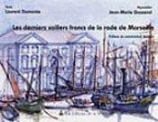 Les derniers voiliers francs de la rade de marseille - Intérieur - Format classique