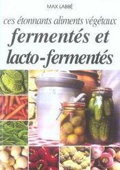 Ces étonnants aliments végétaux fermentés et lacto-fermentés - Intérieur - Format classique