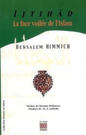 Ijtihad La Face Voilee De L'Islam - Couverture - Format classique