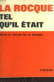 La Rocque Tel Qu'Il Etait. - Couverture - Format classique