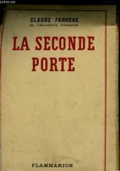 La Seconde Porte. - Couverture - Format classique