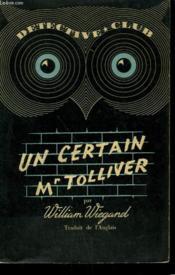 Un Certain Mr Tolliver. Collection Detective Club N° 38 - Couverture - Format classique