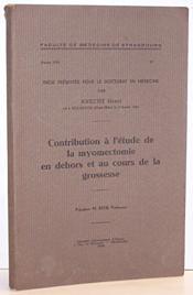 Contribution à l'étude de la Myomectomie en dehors et au cours de la grossesse - Knecht Henri - Couverture - Format classique