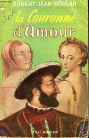La Couronne D'Amour - Couverture - Format classique