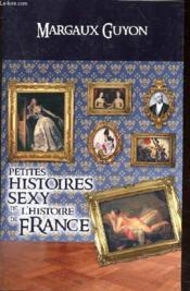 Petites histoires sexy de l'histoire de France - Couverture - Format classique