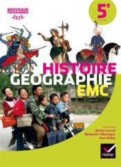 Histoire-géographie EMC ; 5ème ; manuel de l'élève (édition 2016) - Couverture - Format classique