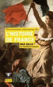 Dictionnaire amoureux de l'Histoire de France - Couverture - Format classique