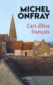 L'art d'être français - Couverture - Format classique