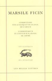 Commentaire sur le banquet de platon, de l'amour ; commentarium in convivium platonis, de amore - Intérieur - Format classique