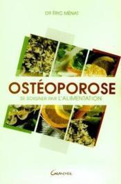 Ostéoporose ; se soigner par l'alimentation - Couverture - Format classique