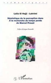 Sémiotique de la perception ; à la recherche du temps perdu de Marcel Proust - Intérieur - Format classique