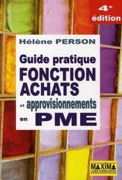 Guide pratique fonction achats et approvisionnements en PME (4e édition) - Intérieur - Format classique