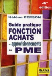 Guide pratique fonction achats et approvisionnements en PME (4e édition) - Couverture - Format classique