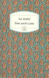 Omer pacha latas - Couverture - Format classique