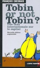 Tobin Or Not Tobin ? Une Taxe Internationale Sur Le Capital - Intérieur - Format classique