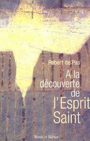 A La Decouverte De L'Esprit Saint - Intérieur - Format classique