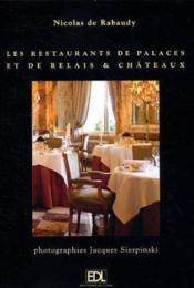 Restaurants De Palaces Et De Relais Chateaux (Les) - Couverture - Format classique