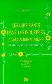 Les lubrifiants dans les industries agro-alimentaires - Couverture - Format classique