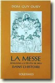 La messe romaine et le peuple de Dieu dans l'histoire - Couverture - Format classique