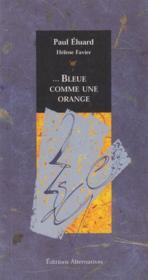 Bleue Comme Une Orange - Couverture - Format classique