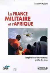 La cooperation militaire france-afrique : etats des lieux - Couverture - Format classique