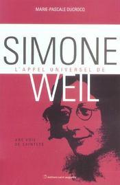 L'appel universel de Simone Weil ; une voie de sainteté - Intérieur - Format classique
