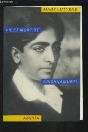 Vie Et Mort De Krisnamurti - Couverture - Format classique