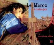 Le Maroc A Contre-Jour - Couverture - Format classique