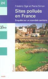 Sites pollués en France ; enquête sur un scandale sanitaire - Intérieur - Format classique