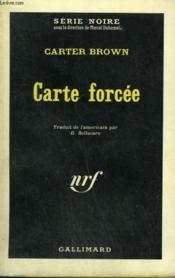 Carte Forcee. Collection : Serie Noire N° 883 - Couverture - Format classique