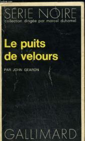 Collection : Serie Noire N° 1633 Le Puits De Velours - Couverture - Format classique