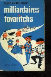 Milliardaires Tovaritchs. - Couverture - Format classique